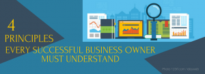 4 principles successful business owners must understand
